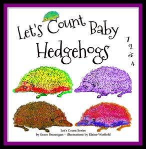 Let's count baby hedgehogs by grace brannigan